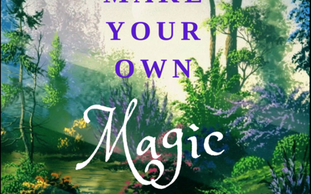 A Magical Life – In your hands